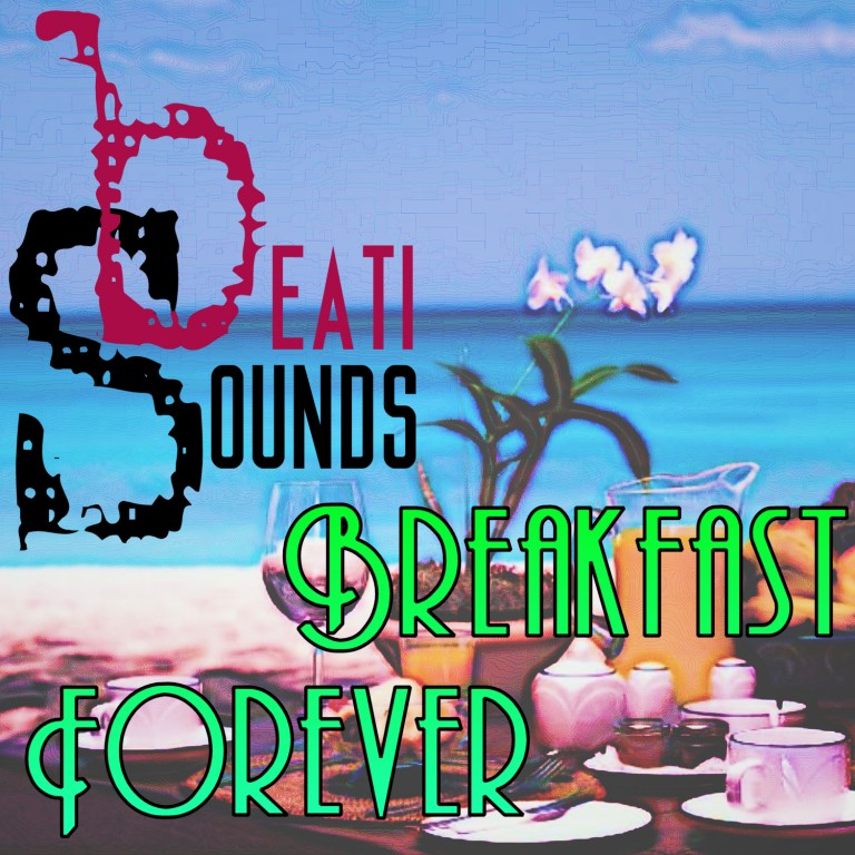 Breakfast Forever – [Official] Videoclip by Beati Sounds