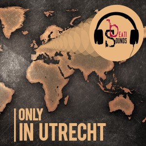 Only in Utrecht