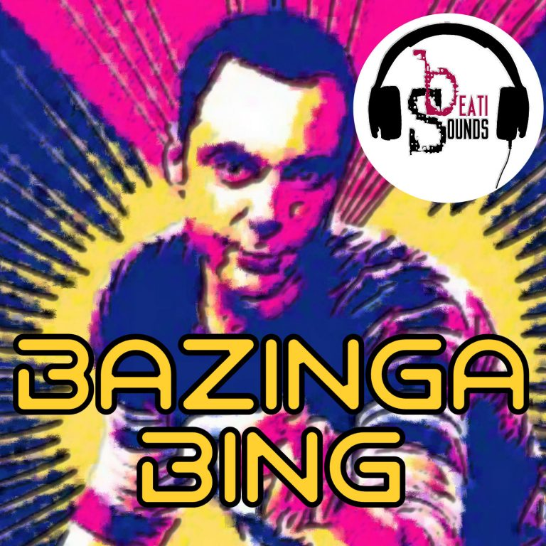 Bazinga Bing – [Official] Videoclip by Beati Sounds